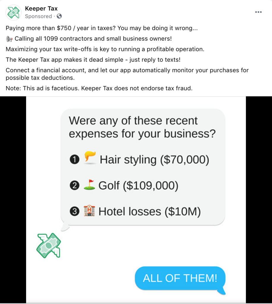 A Facebook ad for the expense-tracking app Keeper Tax. It imagines a text exchange between the app and Donald Trump, in which he approves massive write-offs for hair styling, golf, and hotel losses. Includes a disclaimer that Keeper Tax does not endorse tax fraud.